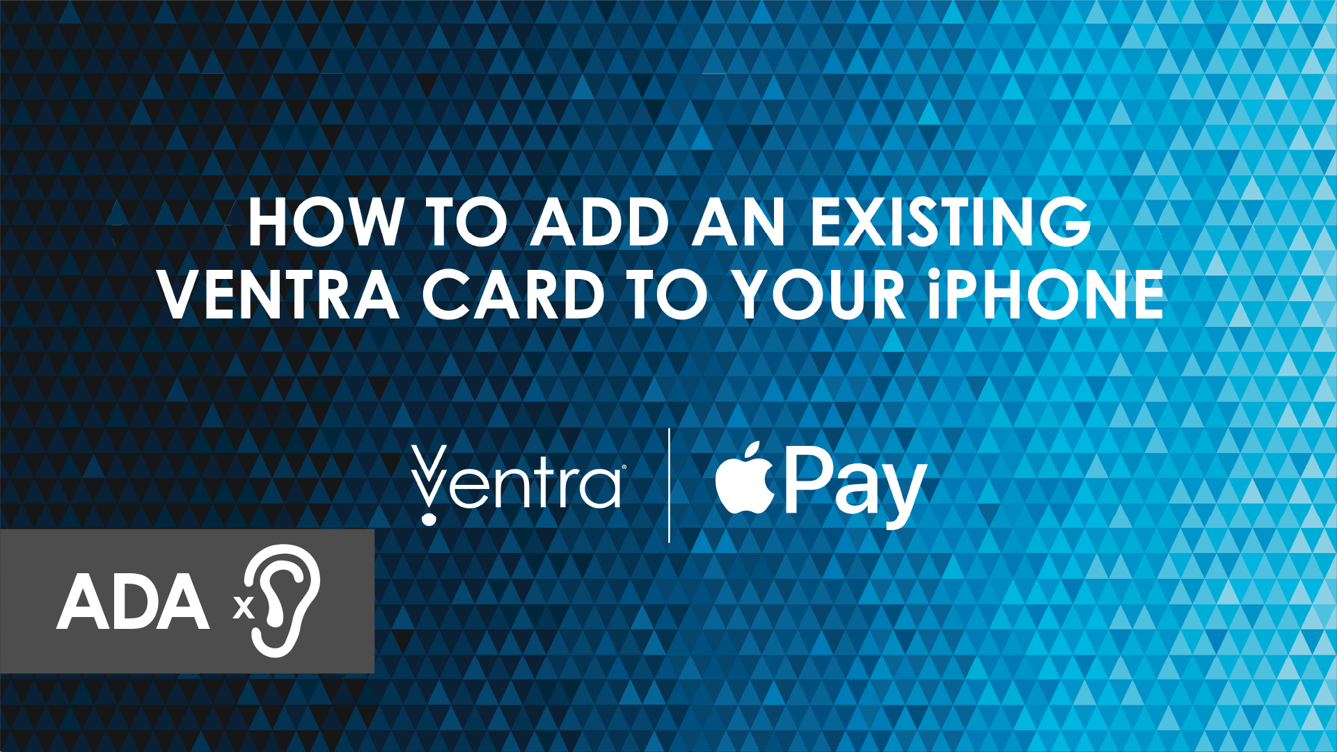How to add an existing Ventra Card to your iPhone